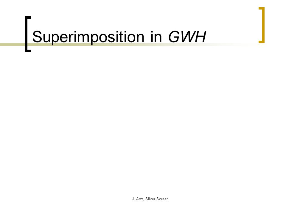 J. Arzt, Silver Screen Superimposition in GWH