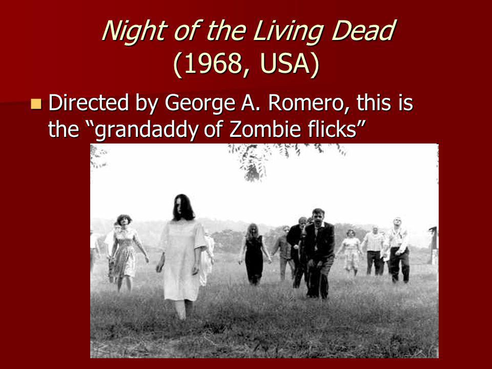 Night of the Living Dead (1968, USA) Directed by George A.