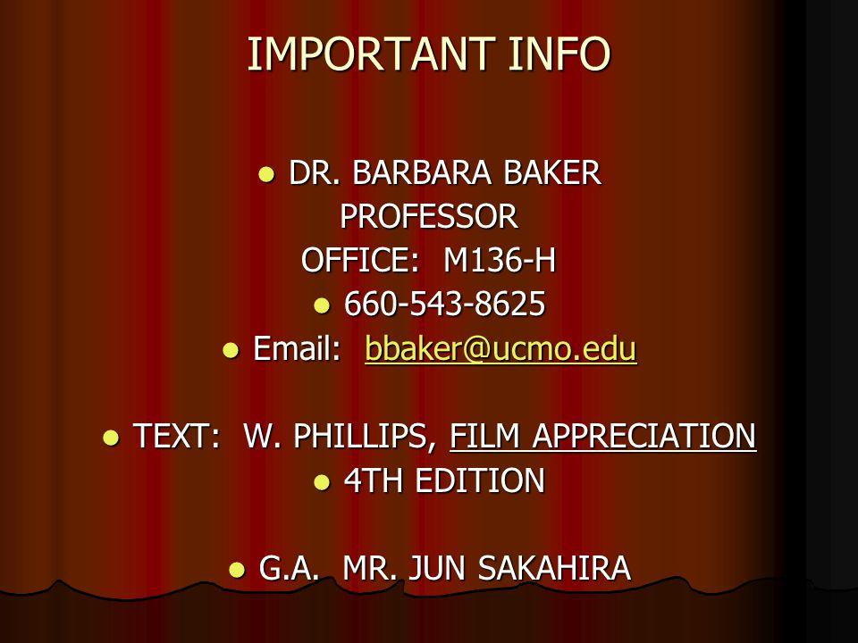 IMPORTANT INFO DR. BARBARA BAKER DR. BARBARA BAKERPROFESSOR OFFICE: M136-H 660-543-8625 660-543-8625 Email: bbaker@ucmo.edu Email: bbaker@ucmo.edubbak