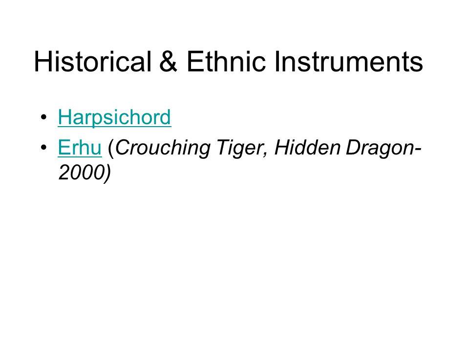 Historical & Ethnic Instruments Harpsichord Erhu (Crouching Tiger, Hidden Dragon- 2000)Erhu