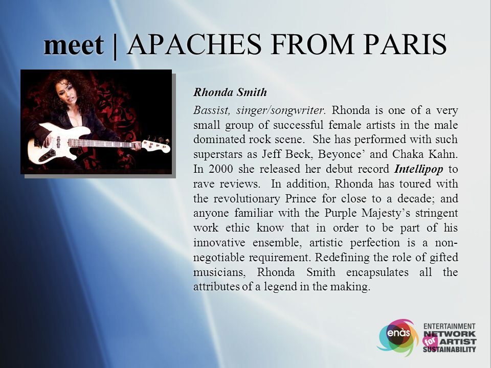meet | APACHES FROM PARIS Rhonda Smith Bassist, singer/songwriter.