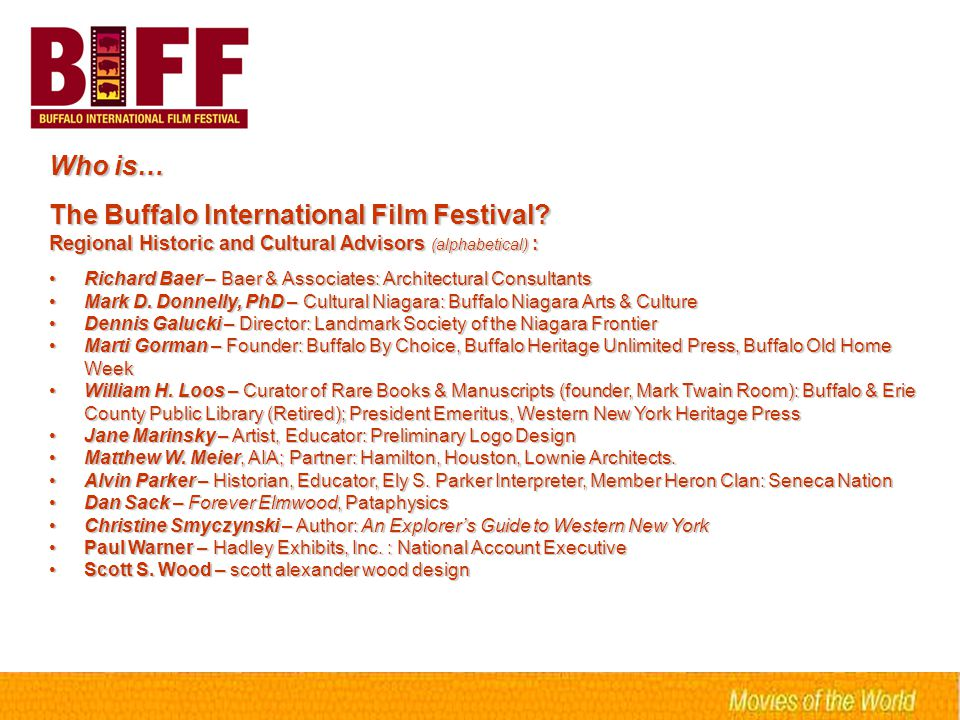 Who is… The Buffalo International Film Festival.