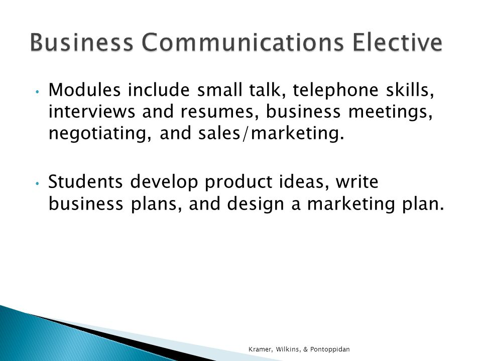 Students work together to come up with a new product, do a SWOT analysis, write a business plan, and develop a marketing campaign that includes filming a commercial.