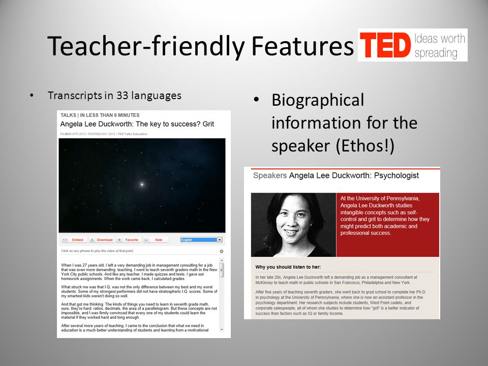 Teacher-friendly Features of TED Transcripts in 33 languages Biographical information for the speaker (Ethos!)