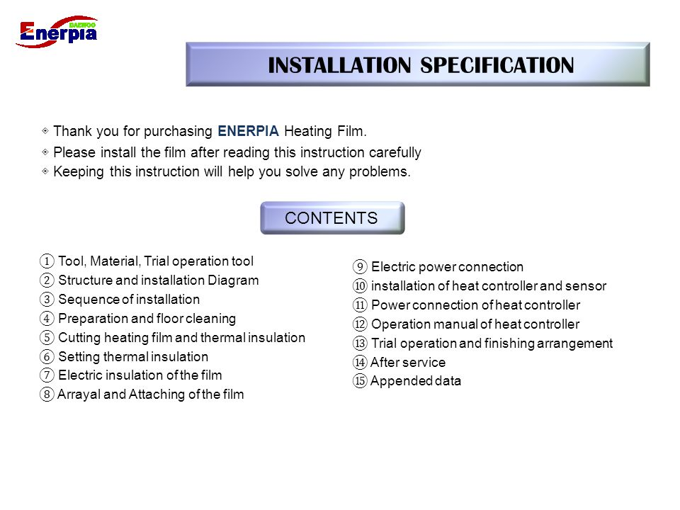 7.Setting Thermal Insulation 1) Heating film needs electric insulation on cut area.