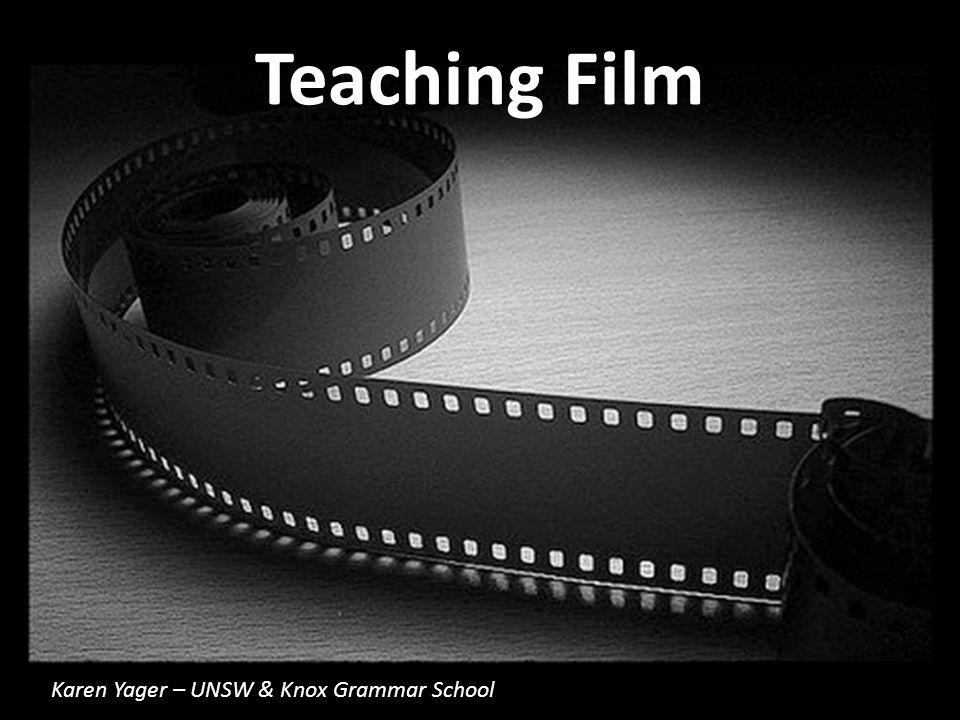 Teaching Film Karen Yager – UNSW & Knox Grammar School