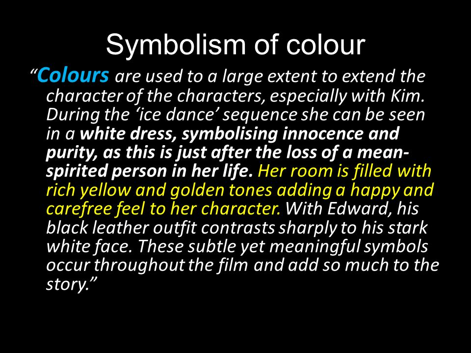 Symbolism of colour Colours are used to a large extent to extend the character of the characters, especially with Kim. During the ice dance sequence s