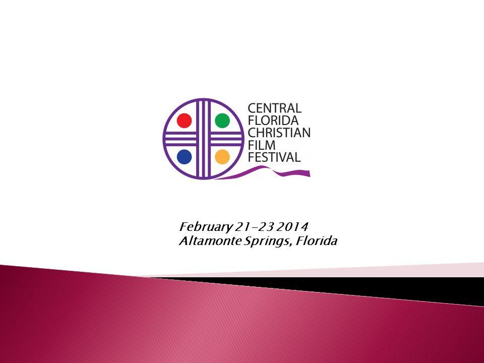 February 21-23 2014 Altamonte Springs, Florida