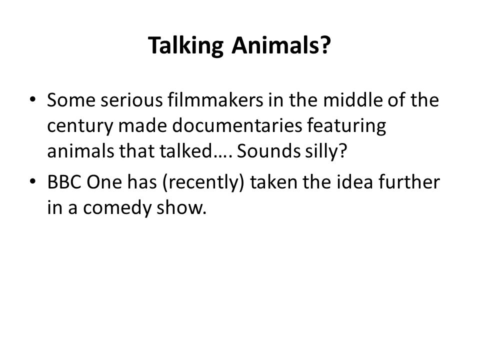 Talking Animals.