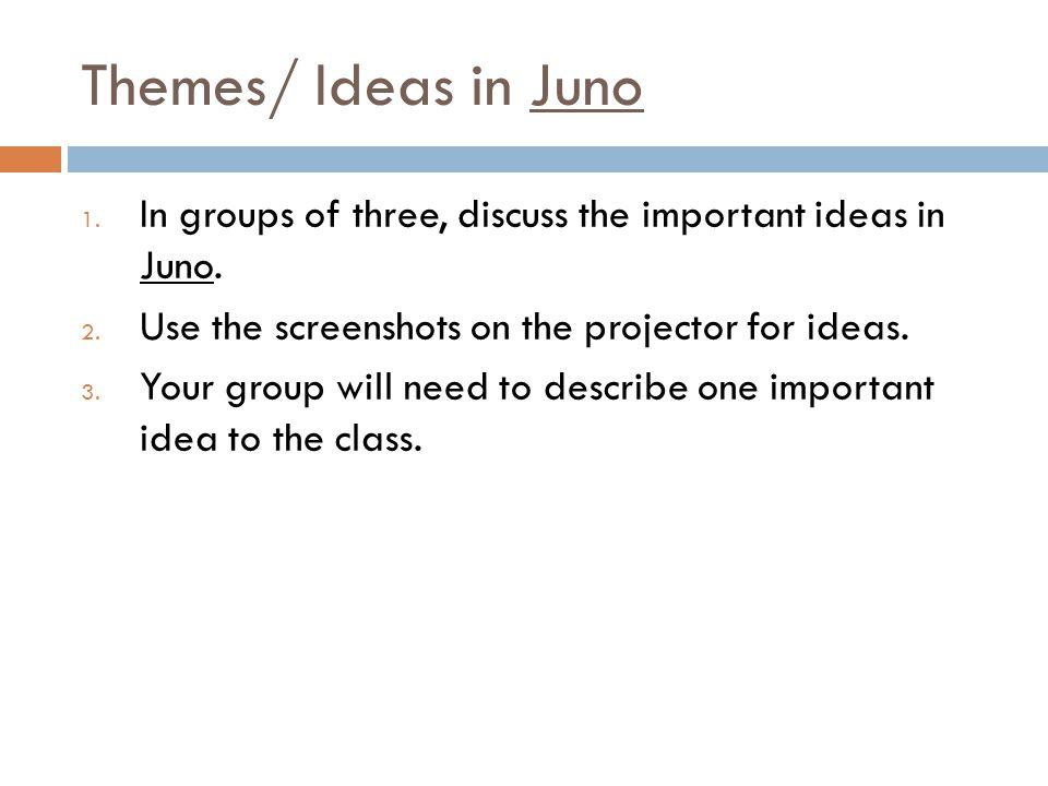 Themes/ Ideas in Juno