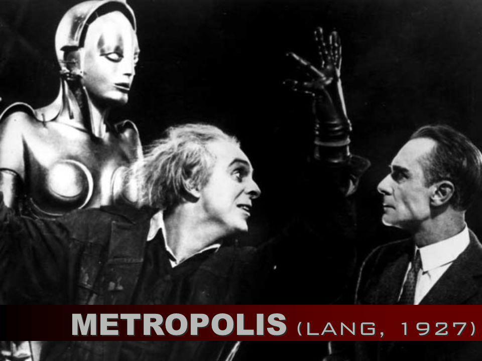 METROPOLIS (LANG, 1927)