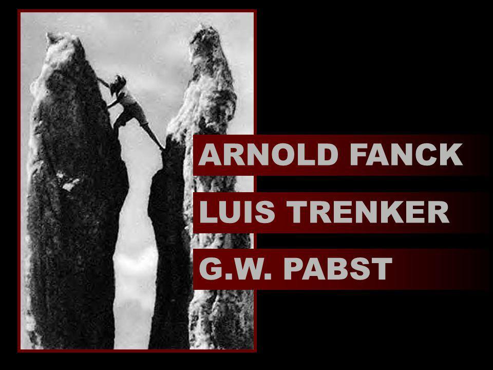 LUIS TRENKER G.W. PABST ARNOLD FANCK