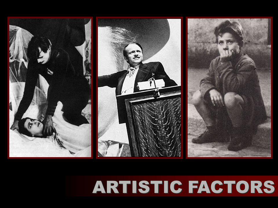 ARTISTIC FACTORS