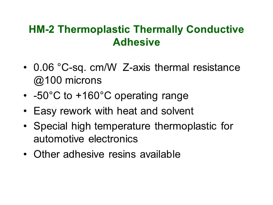 HM-2 Thermoplastic Thermally Conductive Adhesive 0.06 °C-sq.