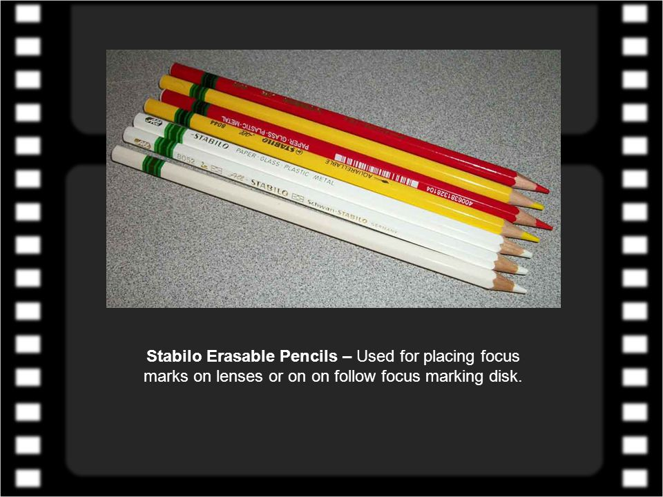 Stabilo Erasable Pencils – Used for placing focus marks on lenses or on on follow focus marking disk.