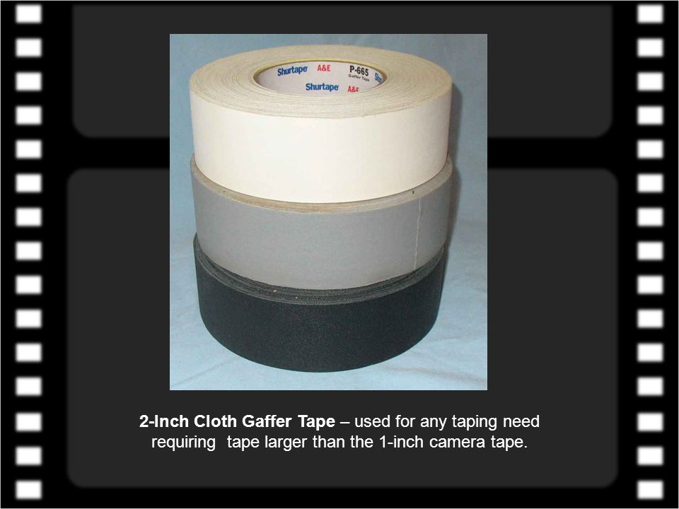 3/4-Inch Electrical Tape – used for labeling film magazines, film cans, equipment cases, etc.