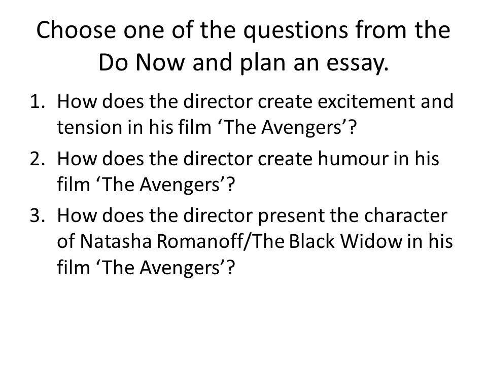 Choose one of the questions from the Do Now and plan an essay.