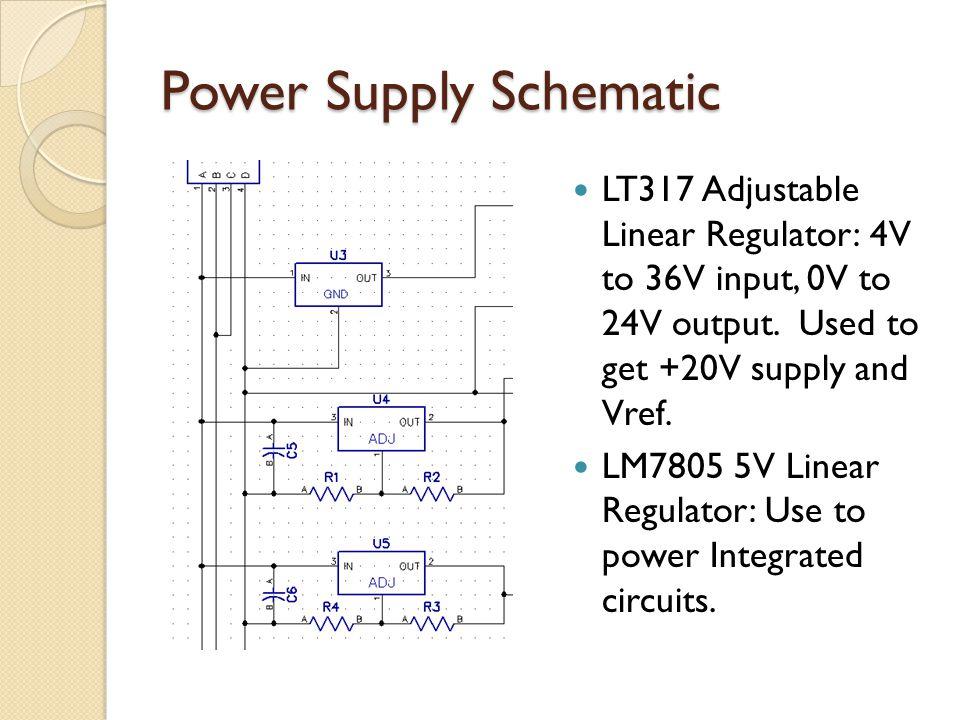 Power Supply Schematic LT317 Adjustable Linear Regulator: 4V to 36V input, 0V to 24V output.