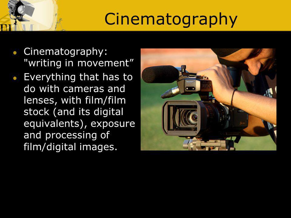 Cinematography: