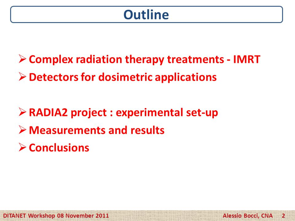 Complex radiation therapy treatments - IMRT Detectors for dosimetric applications RADIA2 project : experimental set-up Measurements and results Conclu