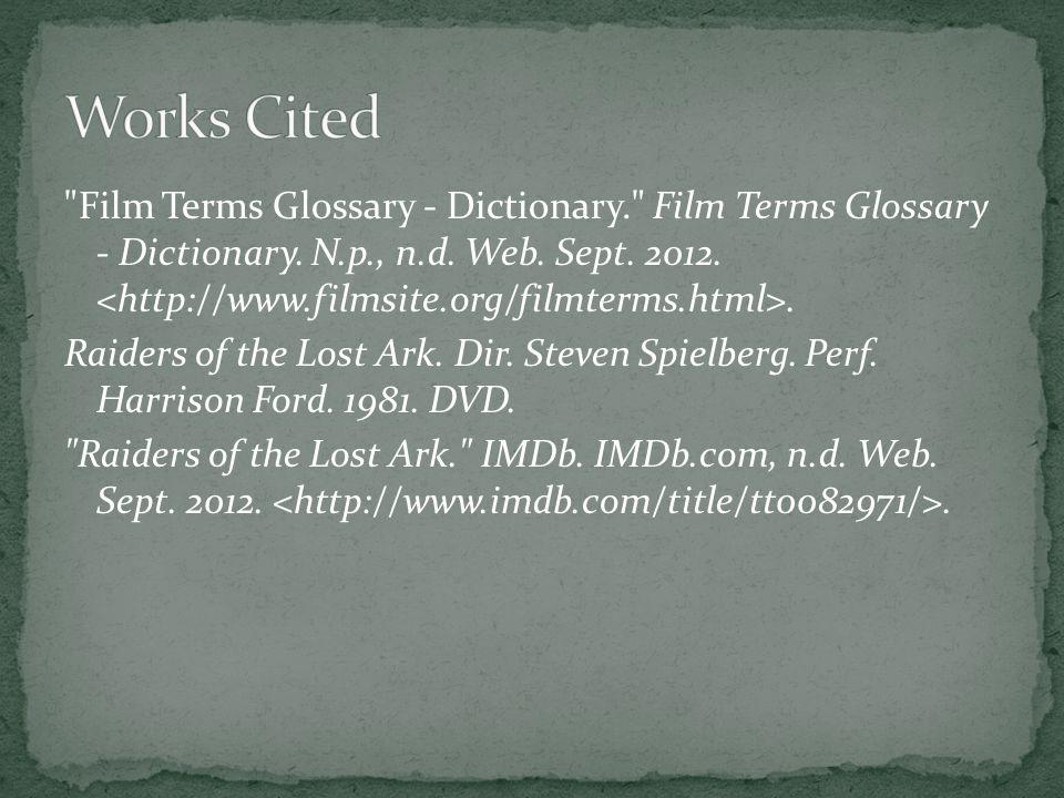 Film Terms Glossary - Dictionary. Film Terms Glossary - Dictionary.