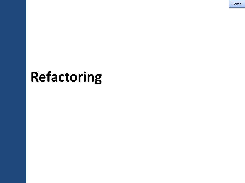 Refactoring Compl