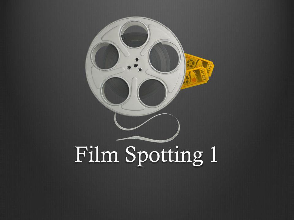 Film Spotting 1