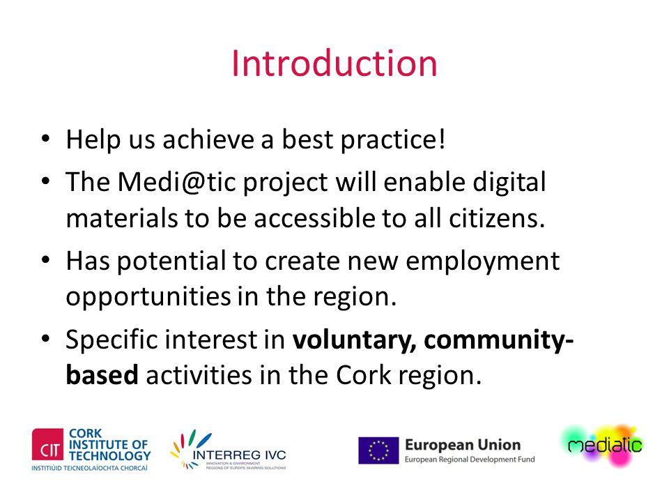 Introduction Help us achieve a best practice.