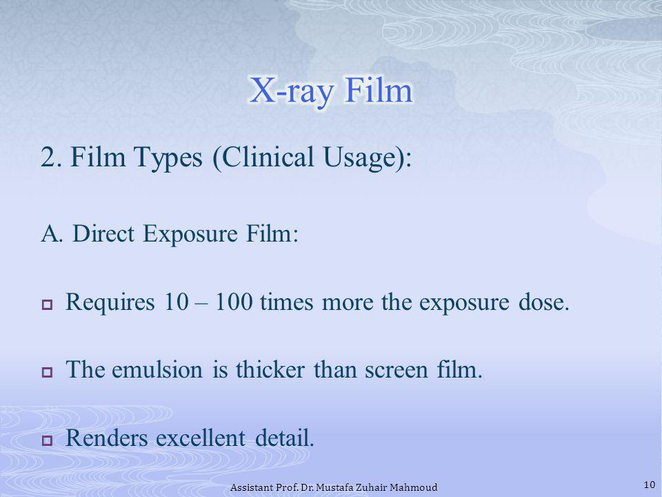 2.Film Types (Clinical Usage): A.