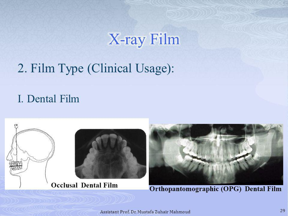 2.Film Type (Clinical Usage): I.