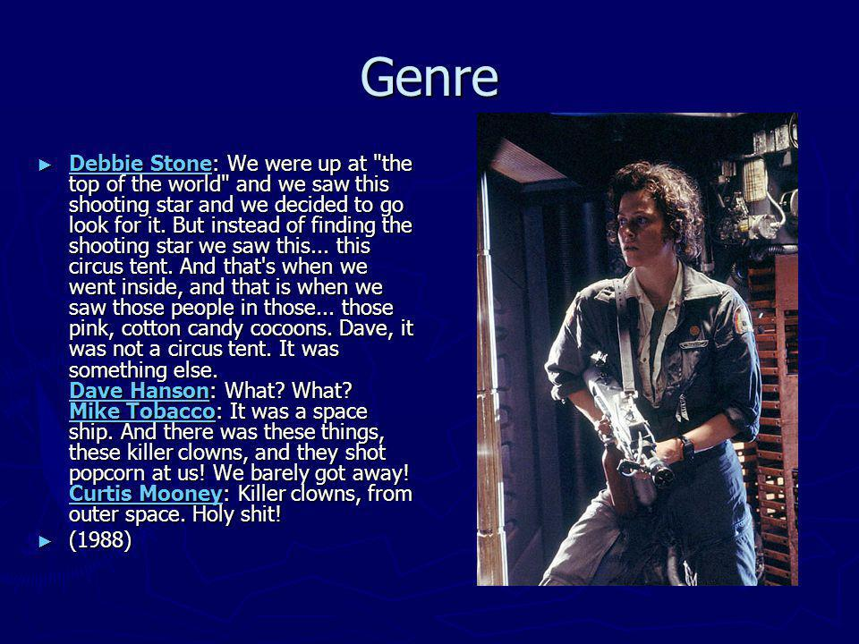 Genre Debbie Stone: We were up at the top of the world and we saw this shooting star and we decided to go look for it.