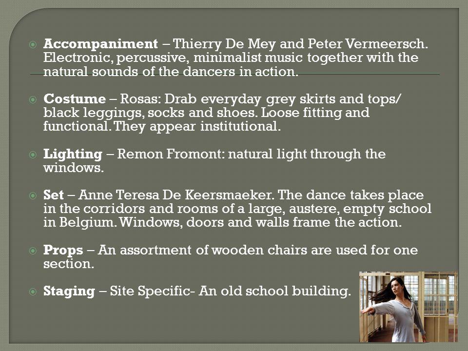 Accompaniment – Thierry De Mey and Peter Vermeersch.