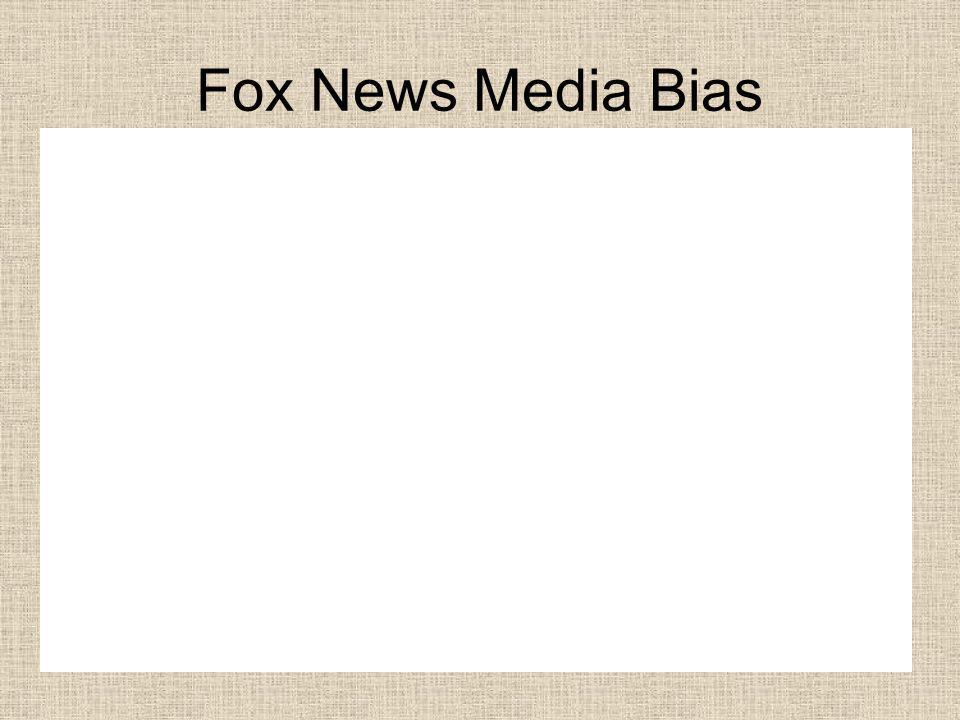 Fox News Media Bias