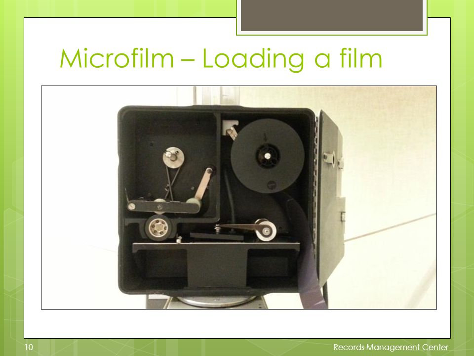 Microfilm – Loading a film Records Management Center10