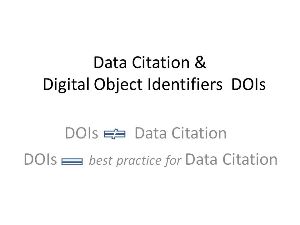Data Citation & Digital Object Identifiers DOIs