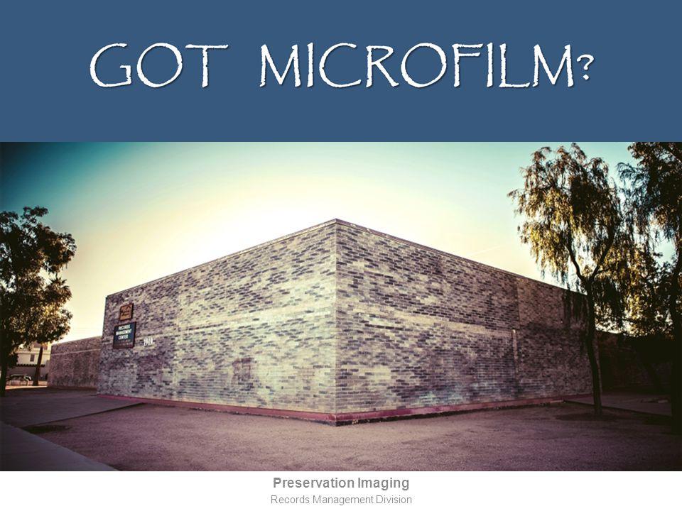 M icrofilm Master NegativeService CopyPrinting Master Film Generations Film TypesNote Master NegativeSilver-gelatin filmShould have a code stamped.