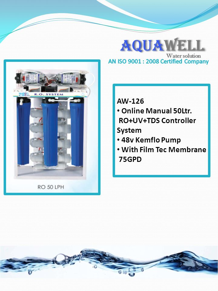 AW-126 Online Manual 50Ltr. RO+UV+TDS Controller System 48v Kemflo Pump With Film Tec Membrane 75GPD AQUAWELL Water solution
