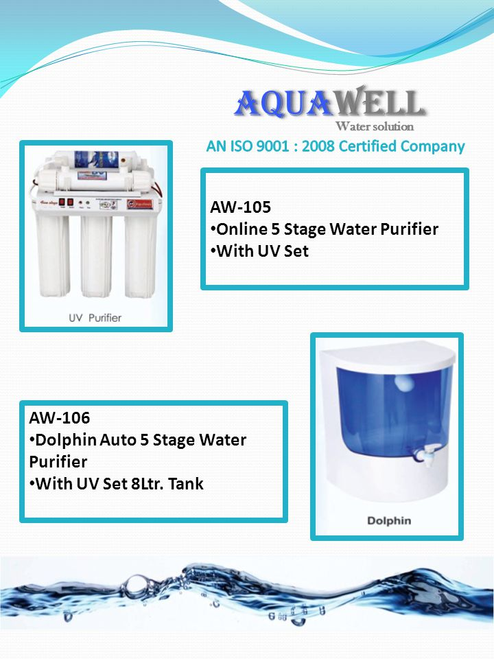 AW-106 Dolphin Auto 5 Stage Water Purifier With UV Set 8Ltr. Tank AW-105 Online 5 Stage Water Purifier With UV Set AQUAWELL Water solution