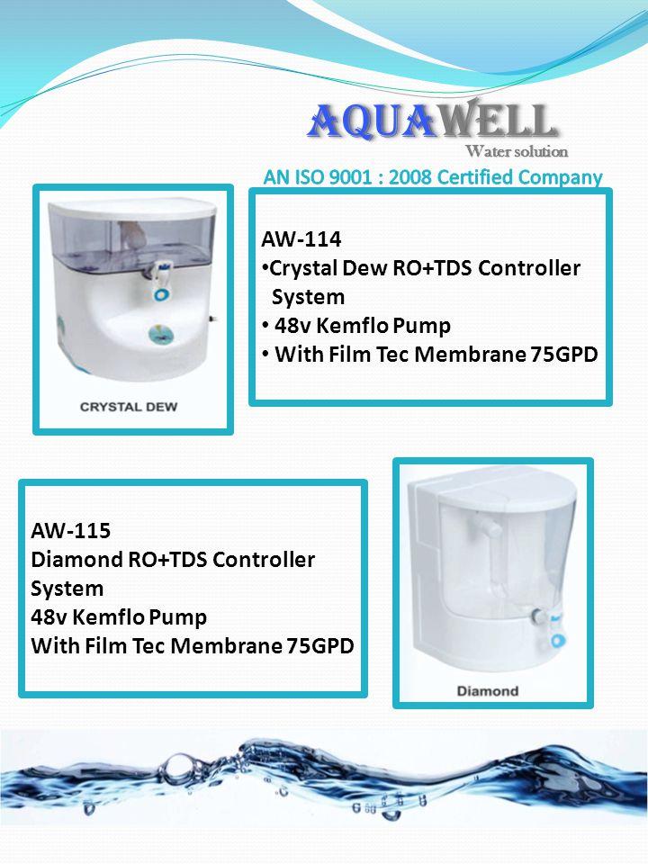 AW-114 Crystal Dew RO+TDS Controller System 48v Kemflo Pump With Film Tec Membrane 75GPD AW-115 Diamond RO+TDS Controller System 48v Kemflo Pump With