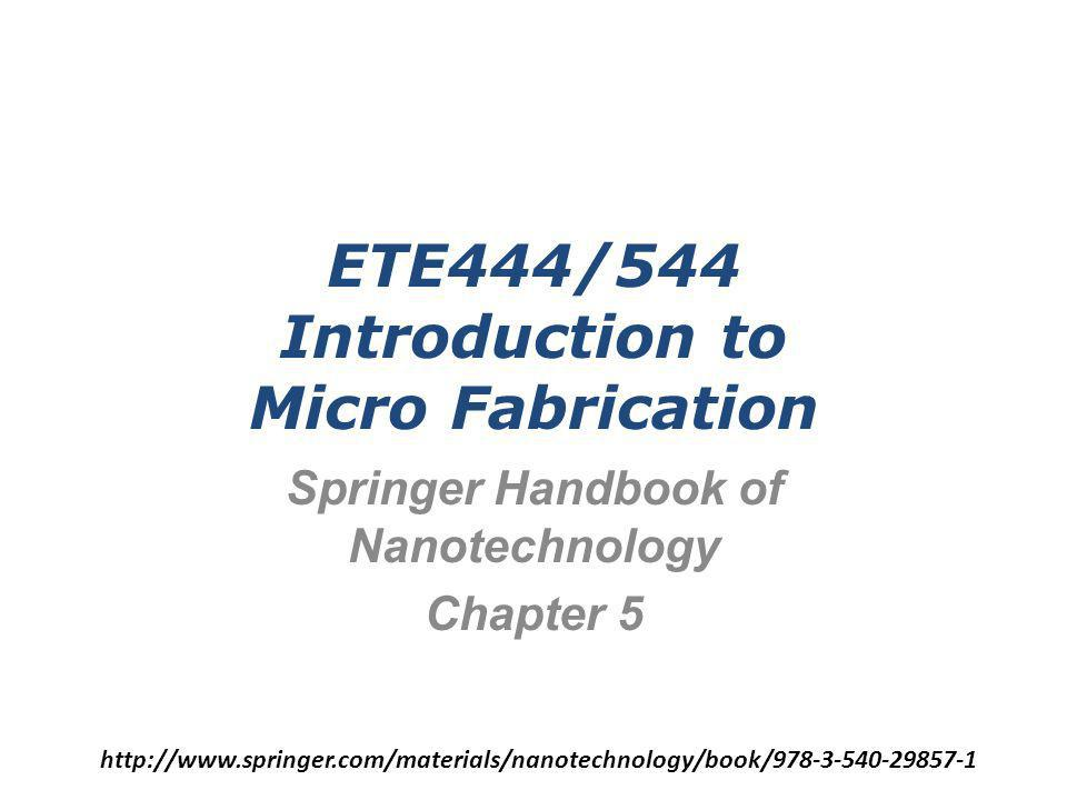 Introduction Recent innovations in the area of micro fabrication have created a unique opportunity for manufacturing structures in the nanometer– millimeter range.