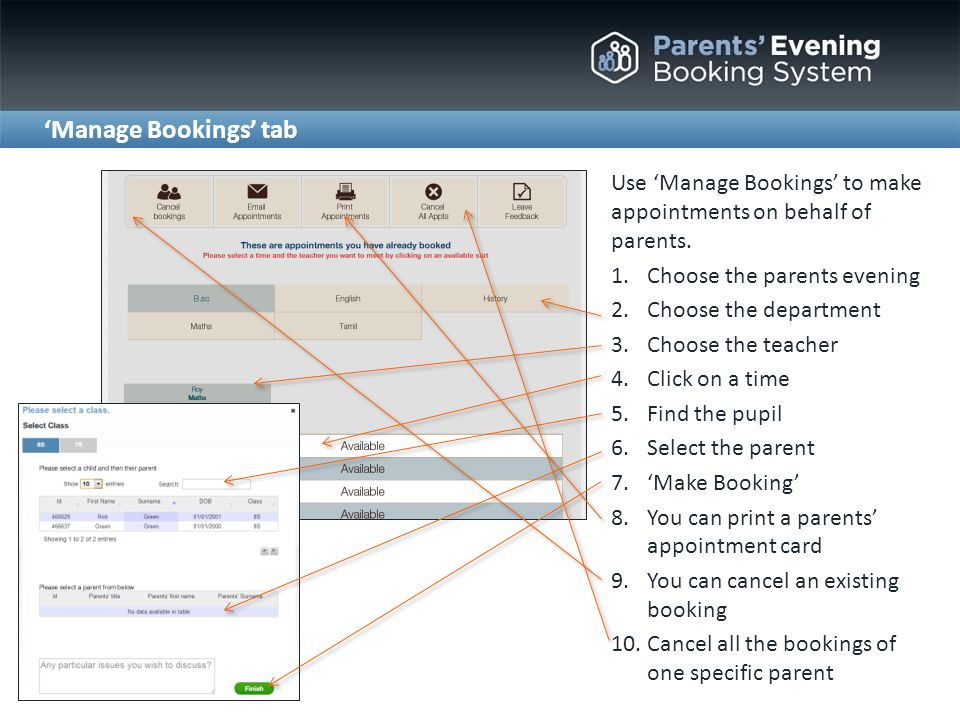 Manage Bookings tab Use Manage Bookings to make appointments on behalf of parents.