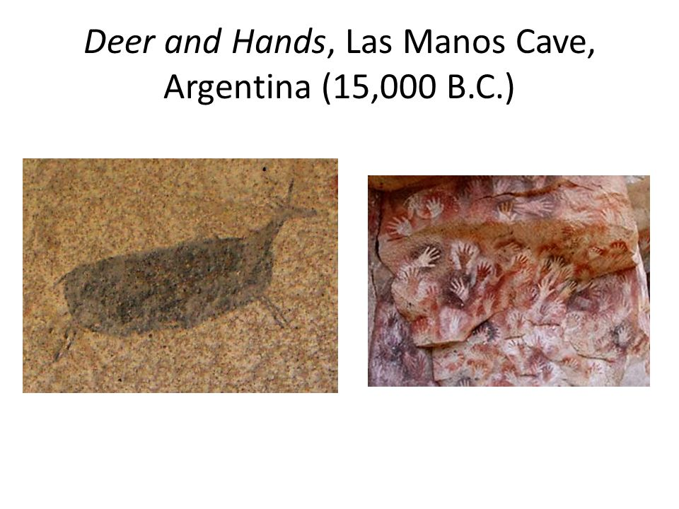 Deer and Hands, Las Manos Cave, Argentina (15,000 B.C.)