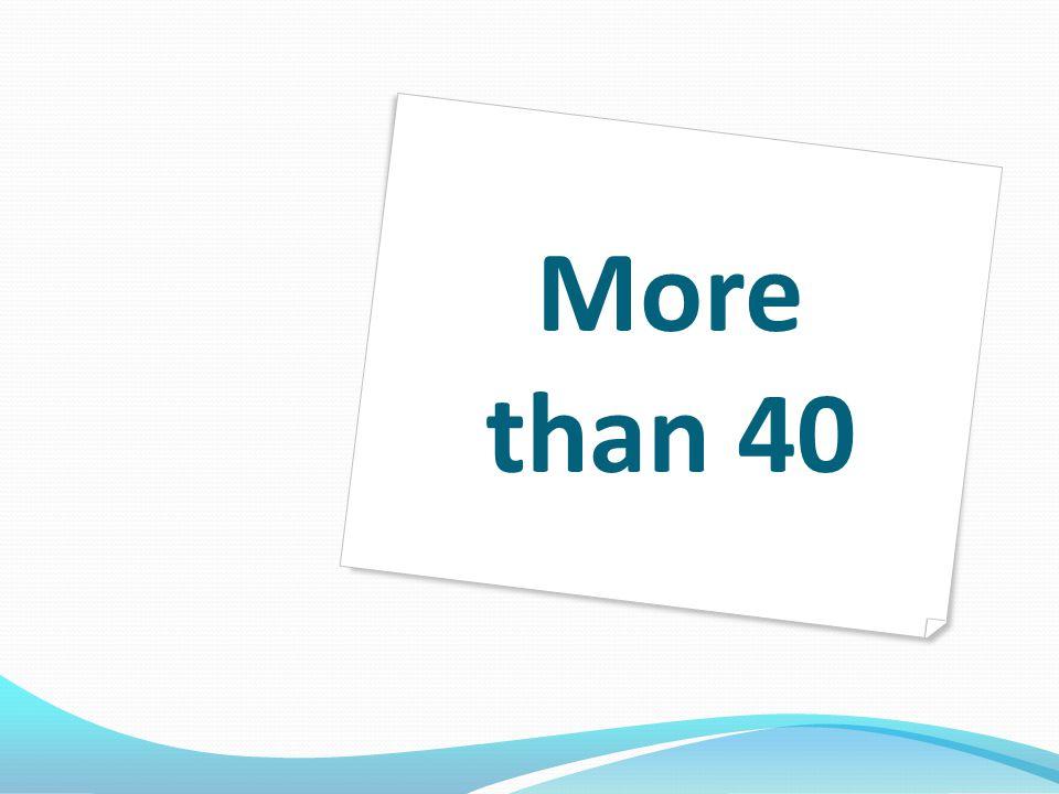 More than 40