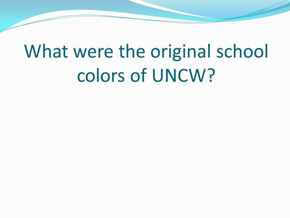 What were the original school colors of UNCW