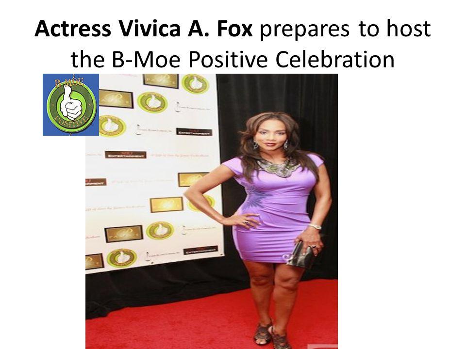 Actress Vivica A. Fox prepares to host the B-Moe Positive Celebration