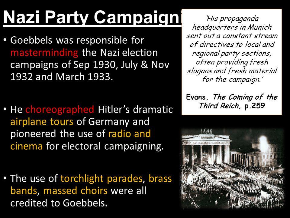1.Radio Goebbels immediately saw the value of radio as a propaganda vehicle.