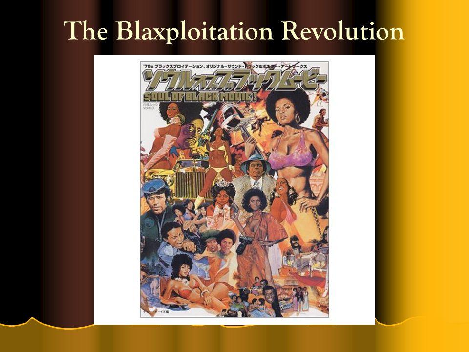 The Blaxploitation Revolution