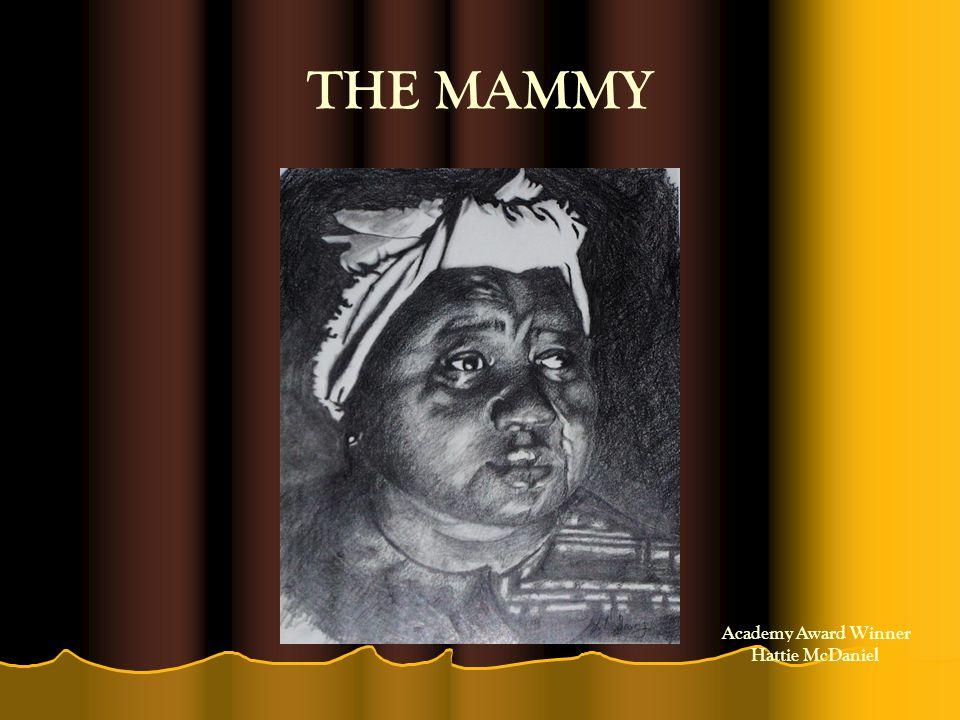 THE MAMMY Academy Award Winner Hattie McDaniel