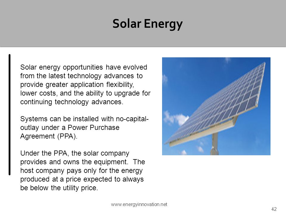 Solar energy opportunities have evolved from the latest technology advances to provide greater application flexibility, lower costs, and the ability t
