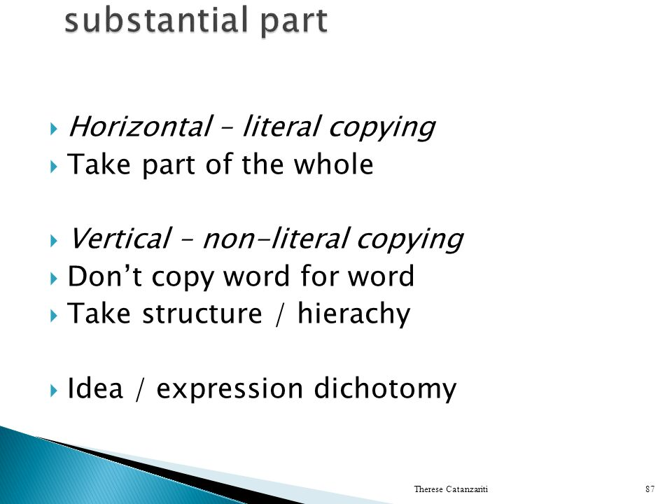 Horizontal – literal copying Take part of the whole Vertical – non-literal copying Dont copy word for word Take structure / hierachy Idea / expression